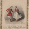 The opera polka, as danced by Mlle. Carlotta Grisi & M. Perrot, the music by Signor Pugni.