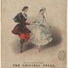 Jullien's celebrated polkas. No. 1, the original polka, as danced at the soirées de haut-ton in London, Paris, Vienna, &c.&c.