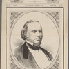 Henry Wilson, late vice-president of the United States. Born February 16, 1812. Died November 22, 1875