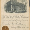 TheThe New York Produce Exchange invites you to the opening exercises in their new building on Tuesday, May sixth, 1884 at twelve o'clock