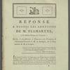 Réponse à toutes les adhésions de M. Flamarens, (ci-devant évêque de Périgueux): savoir, à son adhésion à l'Exposition des principes; à l'Instruction pastorale de M. de Boulogne, & à l'Instruction de M. de Langres