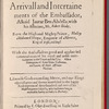 The Arrivall and Intertainements of the Embassador, Alkaid Jaurar Ben Abdella, with his Associate, Mr. Robert Blake: From ... Mulley Mahamed Sheque, Emperor of Morocco, King of Fesse, and Suss. With the Ambassadors ... commendations of his royall ... entertainments in the Court ... Also a Discription of some Rites, Customes, and Lawes of those Affrican Nations. Likewise Gods exceeding Mercy ... manifested in the ... Redemption of three hundred and two of his Majesties poore subjects, who had beene long in ... slavery at Salley