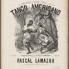 Tango americano: chanson Creole