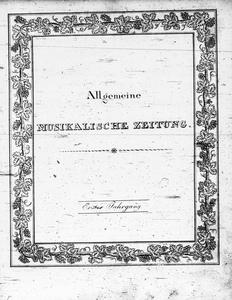 Allgemeine Musikalische Zeitung: mit besonderer Rücksicht auf den österreichischen Kaiserstaat