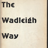 The Wadleigh Way: 1957