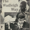 The Wadleigh Way: 1960