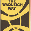 The Wadleigh Way: 1973