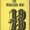 The Wadleigh Way: 1978