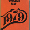 The Wadleigh Way: 1979