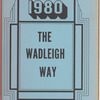 The Wadleigh Way: 1980