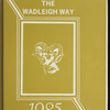The Wadleigh Way: 1985