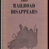 This Railroad Disappears