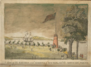 A view of the Battery and harbour of New York, and the Ambuscade frigate.
