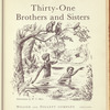 Thirty-One Brothers and Sisters