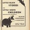 Little Black Stories for Little White Children