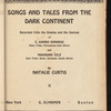 Songs and Tales from the Dark Continent: recorded from the singing and the sayings of C. Kamba Simango ... and Madikane Cele