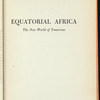Equatorial Africa: the new world of tomorrow