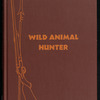 Wild Animal Hunter