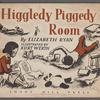 Higgledy-Piggledy Room