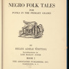Negro Folk Tales: for pupils in the primary grades
