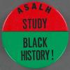 ASALH: Study Black History! BU. X.244
