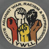 Unite against war, racism & repression: YWLL, BU.X.604