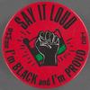 Say it loud: I'm Black and I'm proud, BHM86/TSC BU.89.005