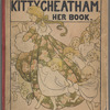 Kitty Cheatham, her book: A Collection of Songs from the Repertoire of Miss Kitty Cheatham