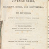 Juvenile songs, religious, moral, and sentimental: with brief exercises, adapted to the purposes of primary instruction