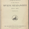 A monograph of the work of McKim, Mead & White, 1879-1915, Volume 2 Plates 100-199