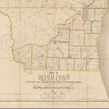 Map of Michigan & part of Wisconsin territory: exhibiting the post office, post roads, canals, rail roads, &c.