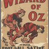 "Promotional poster for the Boston Theatre stage production The Wizard of Oz featuring David C. Montgomery and Fred A. Stone [""performing the foot-ball satire""]"