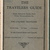 The travelers guide: hotels, apartments, rooms, meals, garage accommodations, etc. for colored travelers in 300 cities, 48 states, 2 provinces in the United States and Canada
