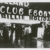 Club Ebony, with banner for Billie Holiday