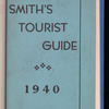 Smith's tourist guide of necessary information for businessman, tourist, traveler and vacationist
