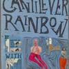 The Cantilever Rainbow
