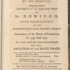 Remarks on a speech, made to the National Assembly of France, by the deputies, from the General Assembly of the French port of St. Domingo: With observations on the evidence delivered before a select Committee of the House of Commons, in 1790 and 1791. On the part of the petitioners for the abolition of the slave trade