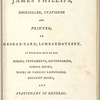 Books sold by James Phillips, bookseller, stationer and printer, in George-Yard, Lombard-Street: Of whom may also be had Bibles, Testaments, dictionaries, school books, books in various languages, account books, and stationary in general. Printing neatly and expeditiously executed