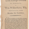 A letter from Lord George Gordon in Newgate, to Wm. Wilberforce, Esq. Old Palace Yard, Member for Yorkshire