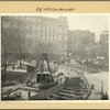 Manhattan: City Hall Park - [City Hall view showing subway under construction.]
