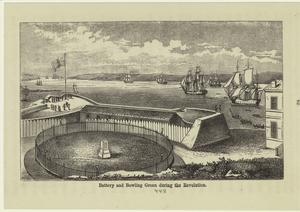 Battery and Bowling Green during the Revolution.