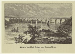 View of the High Bridge, over Harlem River.