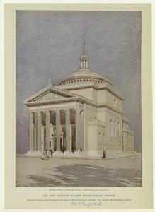 The new Madison Square Presbyterian Church, Madison Avenue and Twenty-fourth Street, New York City.