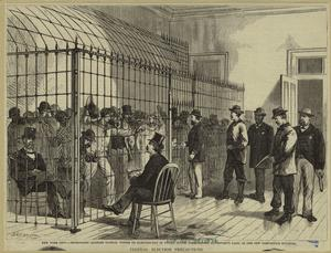 New York City -- imprisoning alleged illegal voters on election-day in United States Commissioner Davenport's cage, in the new post-office building.