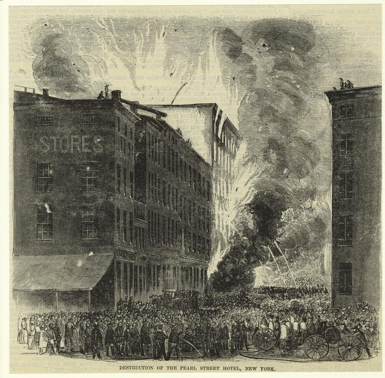 Destruction of the Pearl Street Hotel, New York.