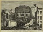 View of the ruins -- site of the staircase, by the falling of which so many lives were lost.
