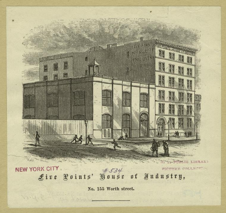 Five Points' House of Industry, No. 155 worth street.