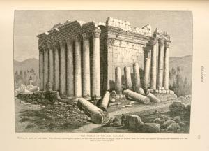 The Temple of the Sun, Ba'albek.  Showing the north and west sides. The columns, including the capitals, are forty-six and a-half feet in height; they are ten feet from the walls, and support an entablature connected with the cella by large slabs of stone