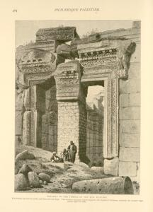 Gateway to the Temple of the Sun, Ba'albek.  It is twenty-one feet in width, and forty-two feet high. The modern masonry, which supports the displaced keystone, conceals the crested eagle carved upon its soffit.