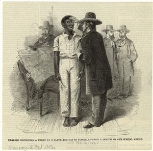 Dealers inspecting a negro at a slave auction in Virginia.